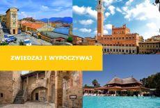 Toskania - Zwiedzaj i wypoczywaj